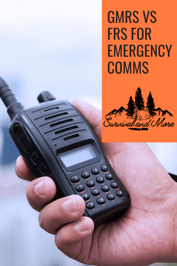 GMRS vs FRS for Emergency Communication - Survival and more